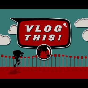 Vlog This