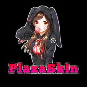 PlazaSkin
