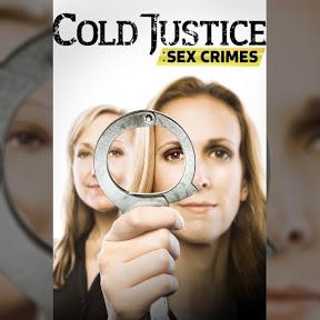 Cold Justice: Sex Crimes - Topic