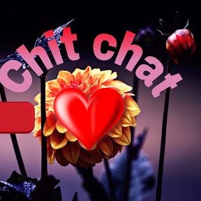 Chit Chat Love
