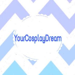 YourCosplayDream