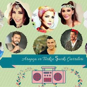 Arapça ve Türkçe Şarkı Çevirileri