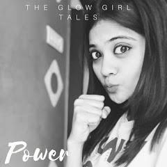 The Glow Girl Tales