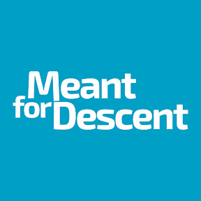 Meant for Descent