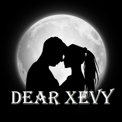 Dear Xevy
