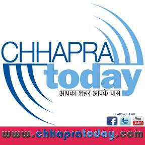 Chhapra Today