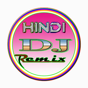 HINDI DJ REMIX