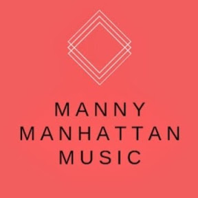 Manny Manhattan Music