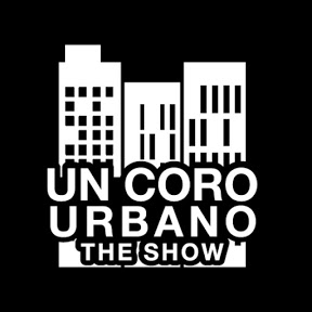 UnCoroUrbano The Show