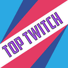TOP TWITCH