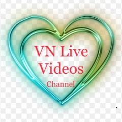 VN Live Videos