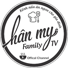 Hân My - Family TV