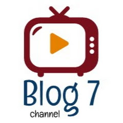 Blog 7 channel