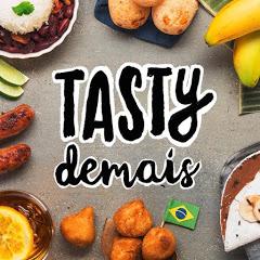 Tasty Demais