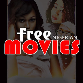 Free Nigerian Movies African Nollywood Movies