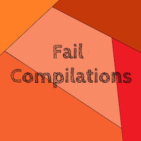 Fail Compilations