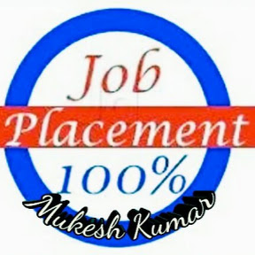 JOB placement 100% mukesh kumar