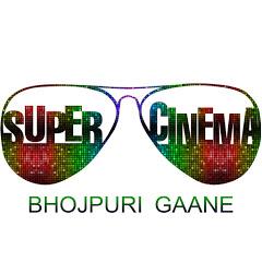 Super Cinema Bhojpuri Gaane