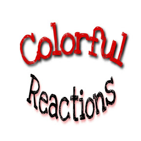 Colorful Reactions