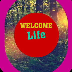 WELCOME Life