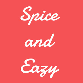 Spice and Eazy