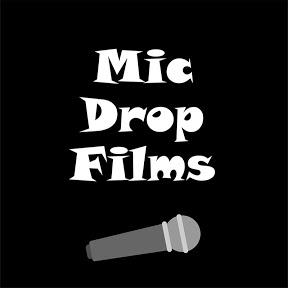 Mic Drop Films