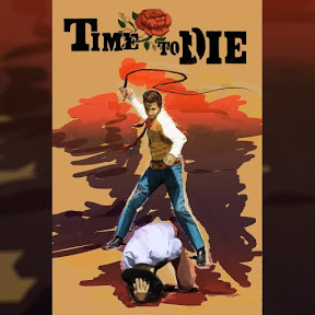 Time to Die - Topic