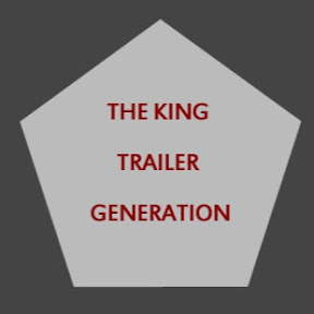 The King Trailer Generation