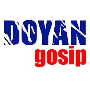 Doyan Gosip