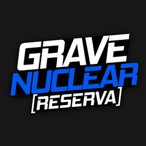 Grave Nuclear [RESERVA]