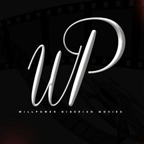 WillPower Nigerian Movies - 2019 Latest Movies
