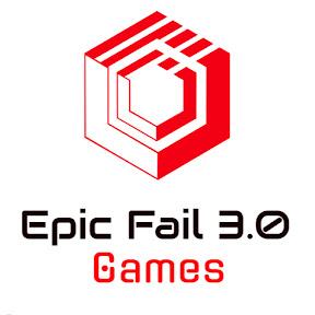 Epic Fail 3.0 Games