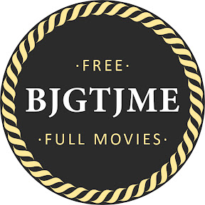 Bjgtjme - Full Length Movies