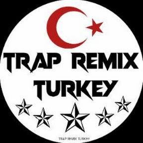 Trap Remix Turkey