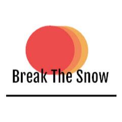 Break The Snow