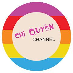 Chi Quyên Channel
