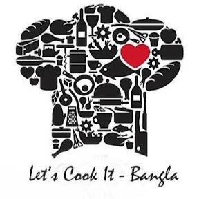 Let's Cook It- Bangla