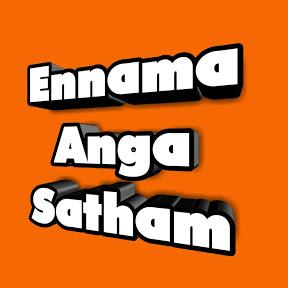 Ennama Anga Satham