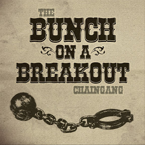Bunch on a Breakout Chaingang