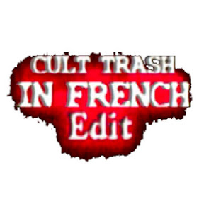 Cult-Trash In-French