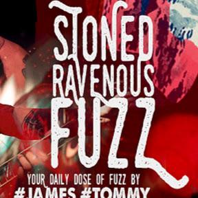 Stoned Ravenous Fuzz