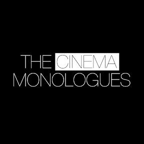 The Cinema Monologues