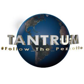 TANTRUM #Follow_The_Pezzotto