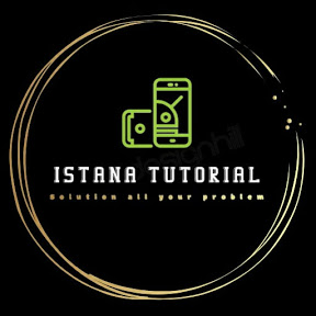 Istana Tutorial