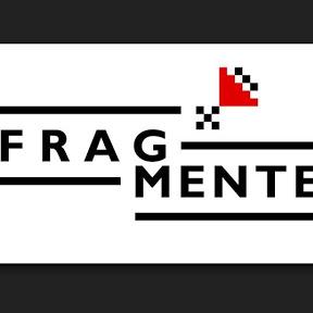 Fragmente
