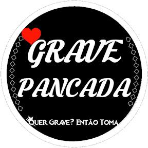 Grave Pancada ツ