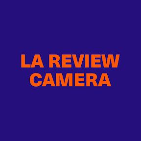 La Review Camera