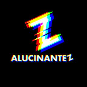 ALUCINANTEZ
