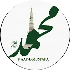 MUSTAFA-KI-NAAT