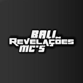 Bali Revelações Mc's